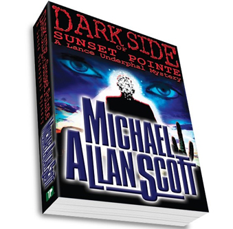 Dark Side of Sunset Pointe: A Lance Underphal Mystery