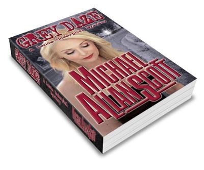 Grey Daze: A Lance Underphal Murder Mystery Thriller ( A Lance Underphal Mystery Book 3)