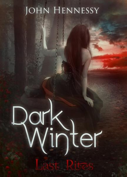 Dark Winter: Last Rites (Dark Winter Trilogy, #3)