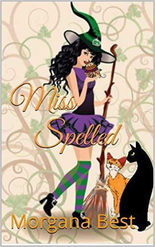 Miss Spelled (The Kitchen Witch Book 1)