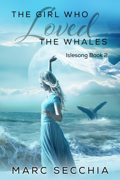 The Girl who Loved the Whales (IsleSong Book 2)