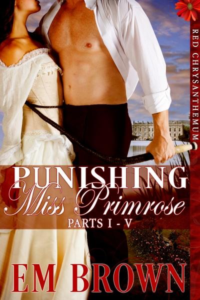 Punishing Miss Primrose, Parts I-V