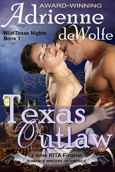 Texas Outlaw (Book 1, Wild Texas Nights Series)