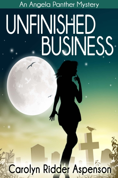 Unfinished Business An Angela Panther Mystery