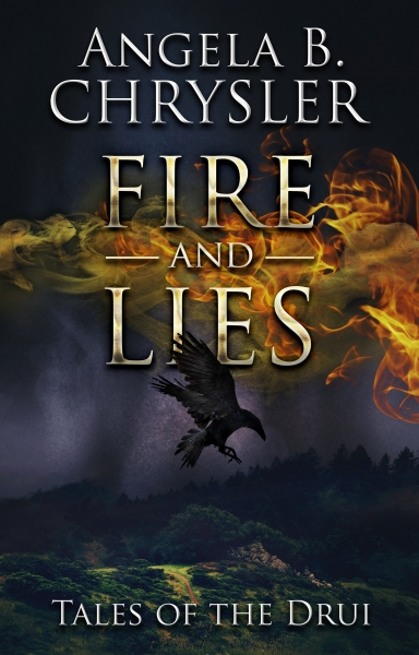 Fire and Lies (Tales of the Drui Book #2)