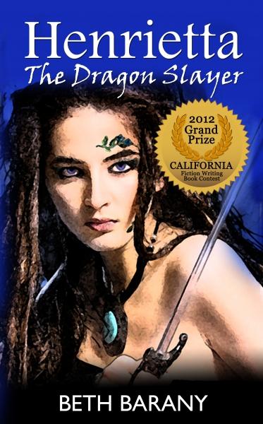 HENRIETTA THE DRAGON SLAYER (Book 1)