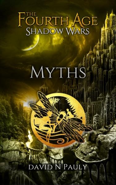 The Fourth Age Shadow Wars:  Myths
