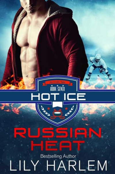 Russian Heat - Book #7 HOT ICE