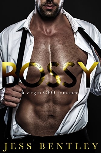 Bossy: A Virgin CEO Romance
