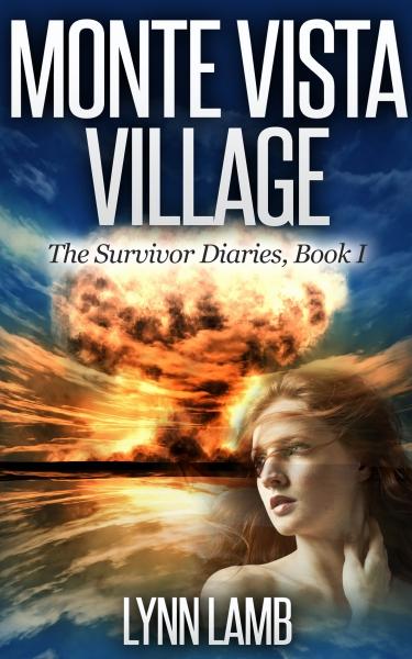 Monte Vista Village,  Survivor Diaries- Book I