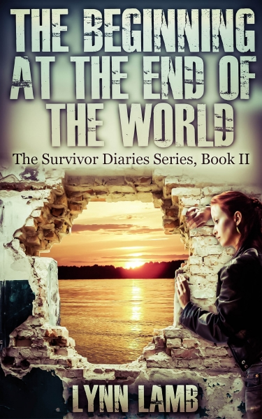The Beginning at the End of the World,  Survivor Diaries- Book II
