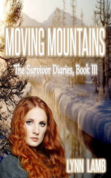 Moving Mountains, Survivor Diaries, Book III