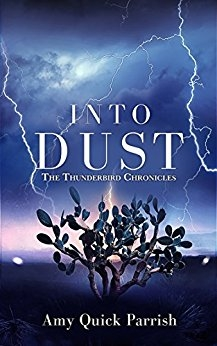 Into Dust - The Thunderbird Chronicles