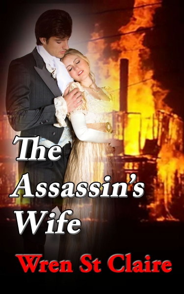 The Assassin's Wife: A Regency Spies Romance