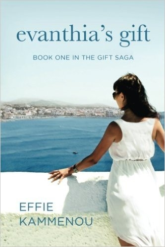 Evanthia's Gift: Book One in The Gift Saga