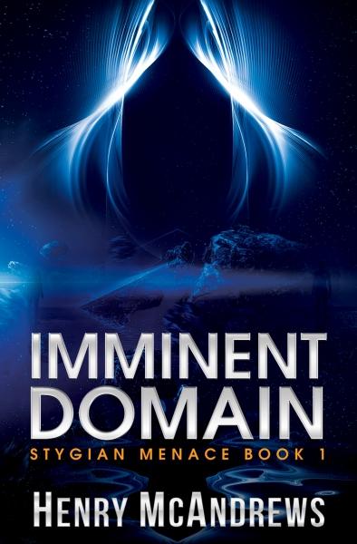 Imminent Domain - Stygian Menace I
