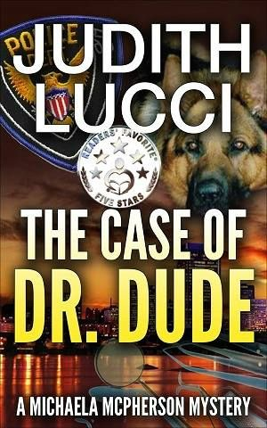 The Case of Dr Dude (Michaela McPherson #1)