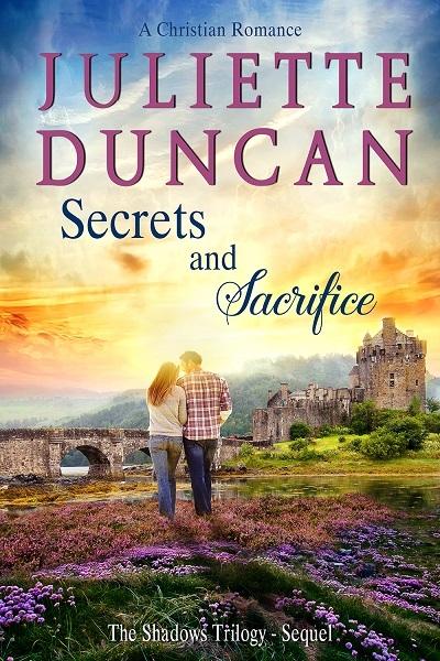 Secrets and Sacrifice - A Christian Romance