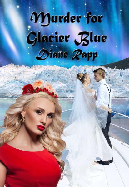 Murder For Glacier Blue