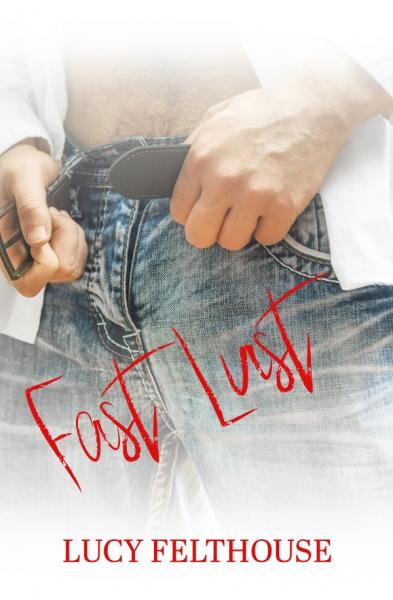 Fast Lust