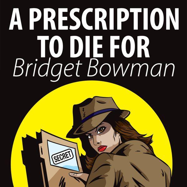 Prescription To Die For