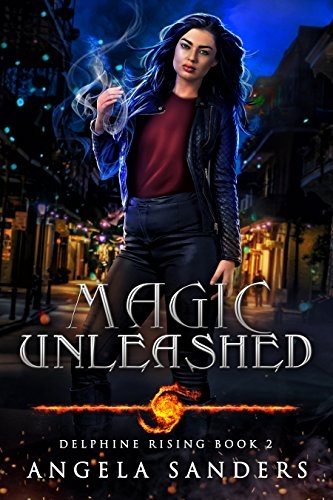 Magic Unleashed (Delphine Rising Book 2)