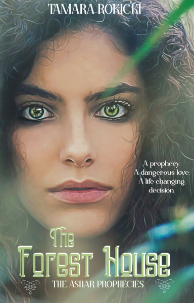 The Forest House (Book 1 of The Ashar Prophecies)