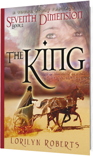 Seventh Dimension - The King: A Young Adult Fantasy, Book 2