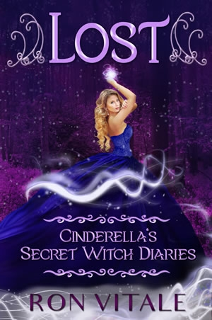 Lost: Cinderella's Secret Witch Diaries