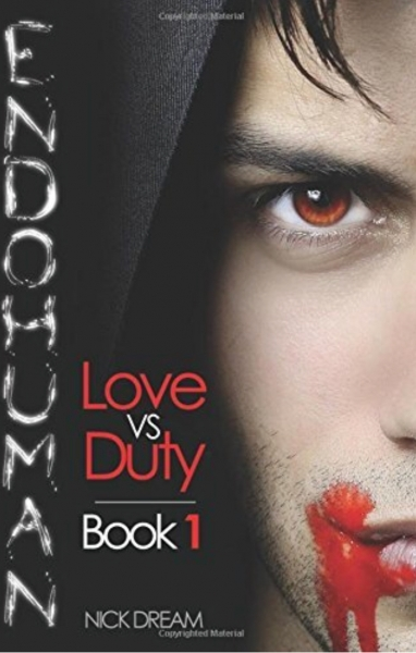 Endohuman: Love vs Duty: Book 1