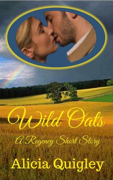 Wild Oats: A Regency Valentine Short Story