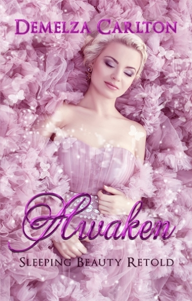 Awaken: Sleeping Beauty Retold