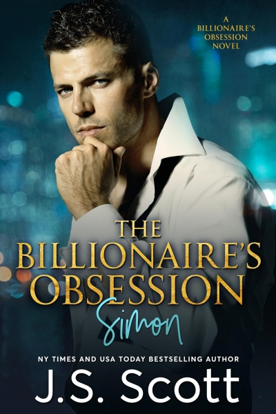 The Billionaire's Obsession ~ Simon (The Billionaire's Obsession series Book 1)