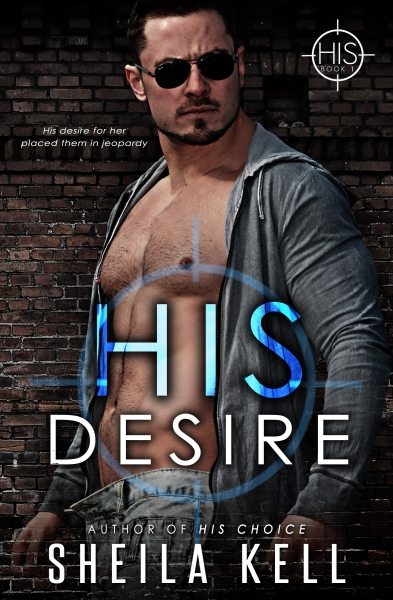 His Desire (HIS Series Book 1)