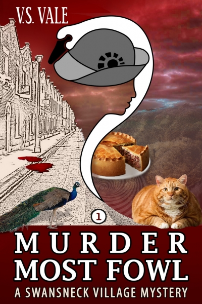 Murder Most Fowl - Swansneck Village Mystery Series