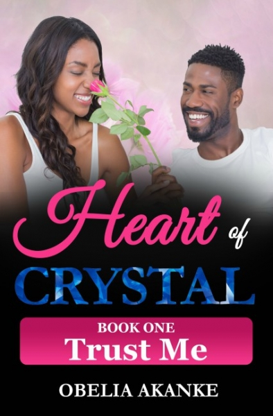 Heart of Crystal (Book One: Trust Me)