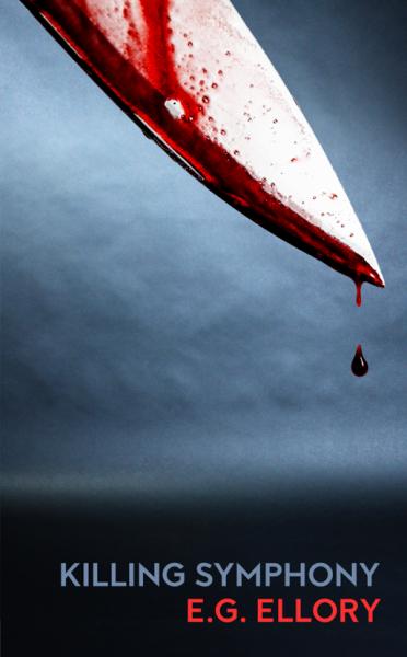 Killing Symphony (A Serial Killer Thriller)