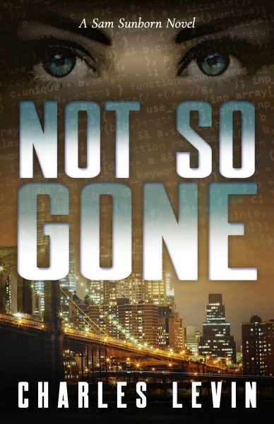 NOT SO GONE: A Sam Sunborn Novel