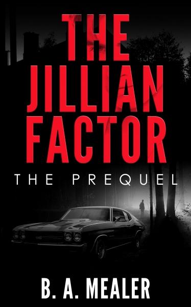The Jillian Factor: The Prequel