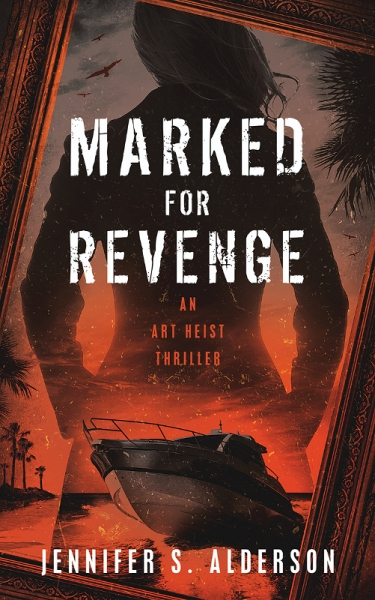 Marked for Revenge: An Art Heist Thriller