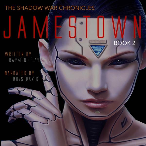 Jamestown: The Shadow War Chronicles Book 2