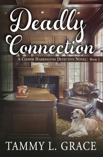 Deadly Connection: A Cooper Harrington Detective Novel (Book 2)