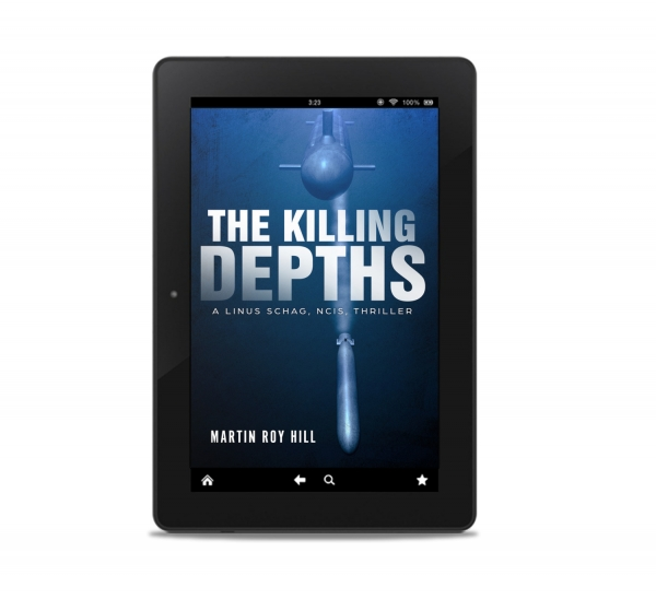 The Killing Depths (The Linus Schag, NCIS, Thrillers Book 1)