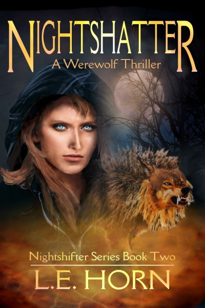NIGHTSHATTER: A Werewolf Thriller (Nightshifter Book 2)