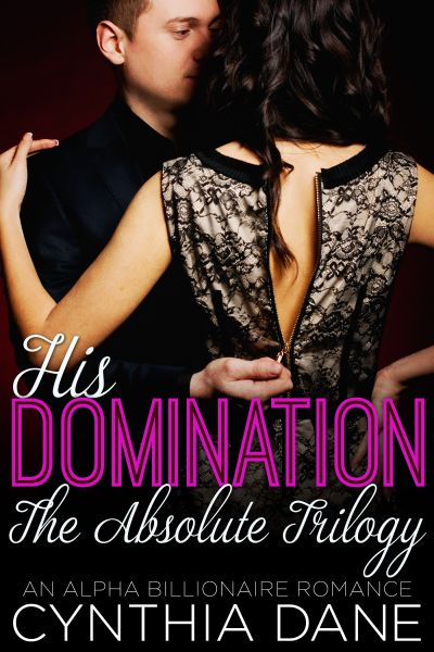 His Domination: The Absolute Trilogy