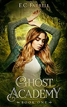 Ghost Academy: Book 1
