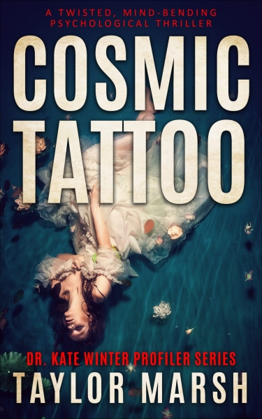 COSMIC TATTOO - A Twisted Mind-Bending Psychological Thriller