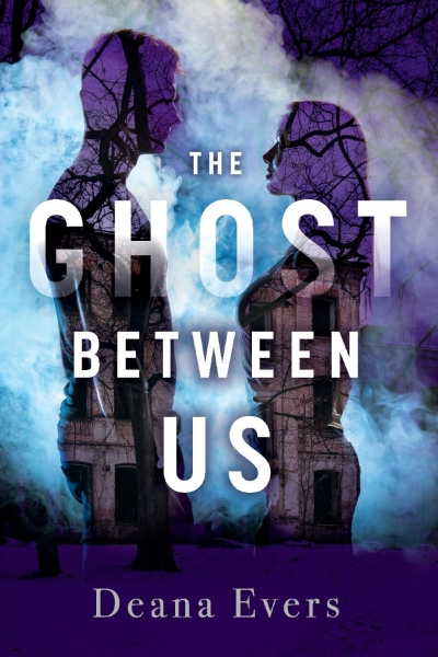 The Ghost Between US (The Ghosts Around Us Book 1)