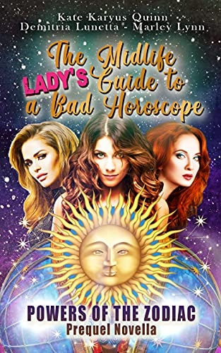 The Midlife Lady's Guide to a Bad Horoscope: (A Paranormal Women's Fiction Novel) (Powers of the Zodiac Book 1)