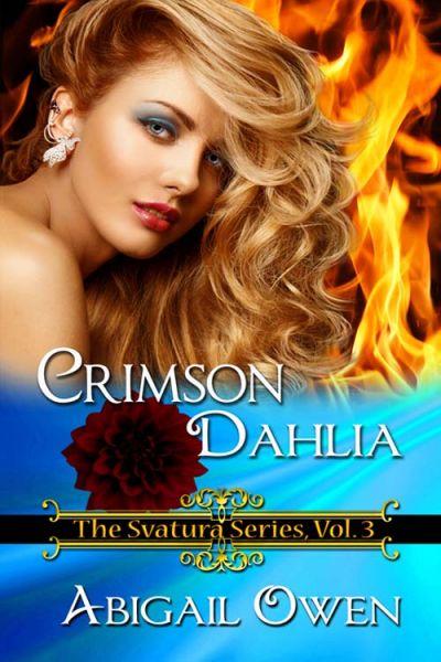 Crimson Dahlia (Svatura #3)